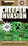 Creeper Invasion: An Unofficial Minetrapped Adventure, #5 (The Unofficial Minetrapped Adventure Ser)