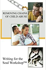 Removing Chains of Child Abuse (Restoring Hope Book 1) Kindle Edition