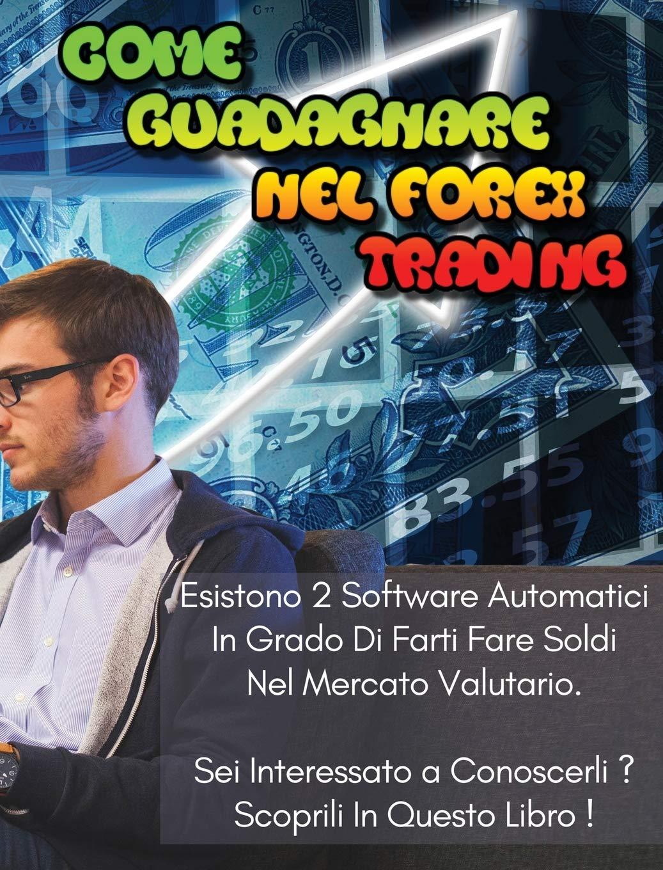 Quali sono i migliori software di trading?