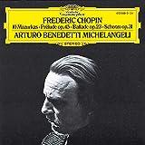 Chopin: 10 Mazurkas / Prelude Op. 45 / Ballade