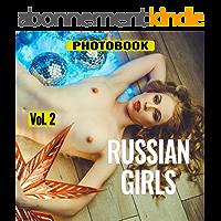 Erotic Photo Book - Russian Girls, vol.2 (English Edition)