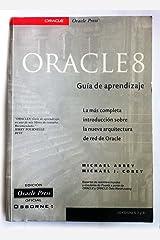 Oracle 8 - Guia de Aprendizaje (Spanish Edition) Paperback