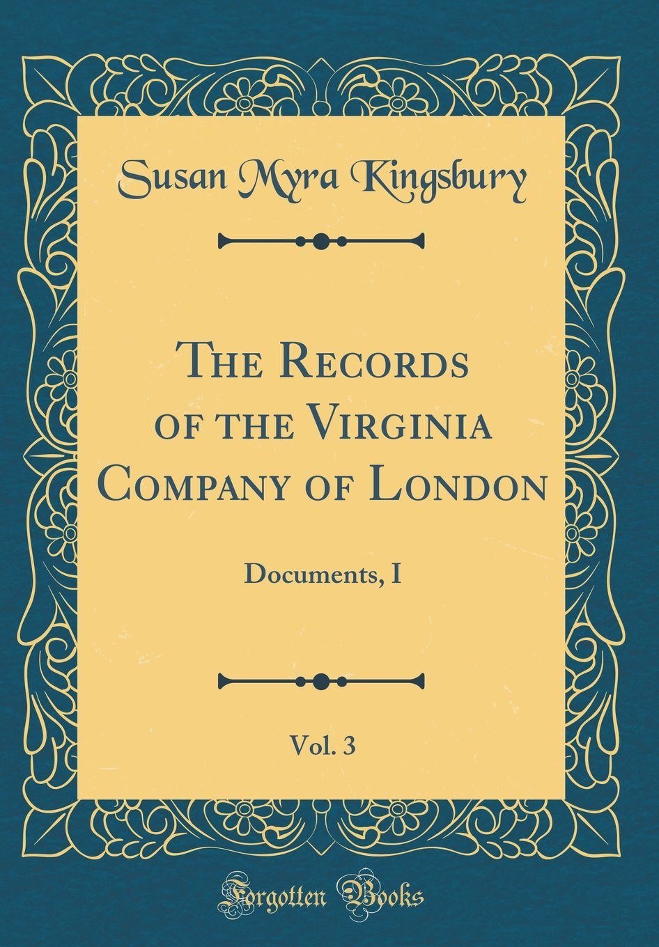 Download The Records of the Virginia Company of London, Vol. 3: Documents, I (Classic Reprint) pdf