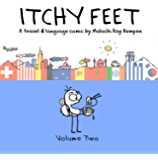 Itchy Feet: Volume Two: A Travel and Language Comic