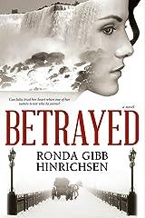 Betrayed Kindle Edition