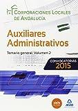Auxiliares Administrativos de Corporaciones Locales de Andalucía. Temario volumen 2