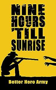 Nine Hours 'Till Sunrise
