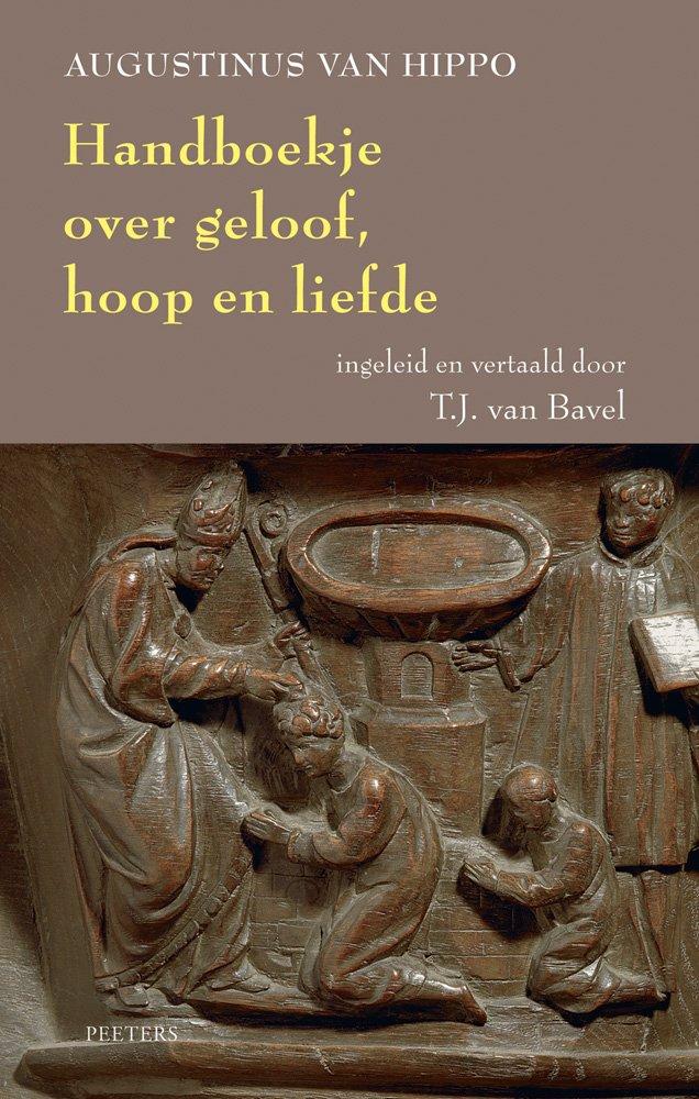 Handboekje Over Geloof, Hoop en Liefde by Peeters