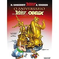 O aniversario de Astérix e Obélix. O libro de ouro (Galego - A Partir De 10 Anos - Astérix - Especials)