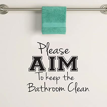 Amazon Com Please Aim To Keep The Bathroom Clean Wall Art