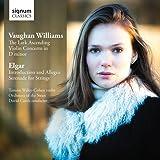 Vaughan-Williams: The Lark Ascending, Violin Concerto; Elgar: Serenade for Strings Op. 20, Introduction & Allegro Op. 47