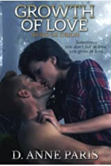 Growth of Love: Book 2 in the Heirs of Orion Series Kindle Edition