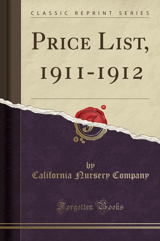 Read Online Price List, 1911-1912 (Classic Reprint) pdf epub