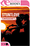 StuntLove