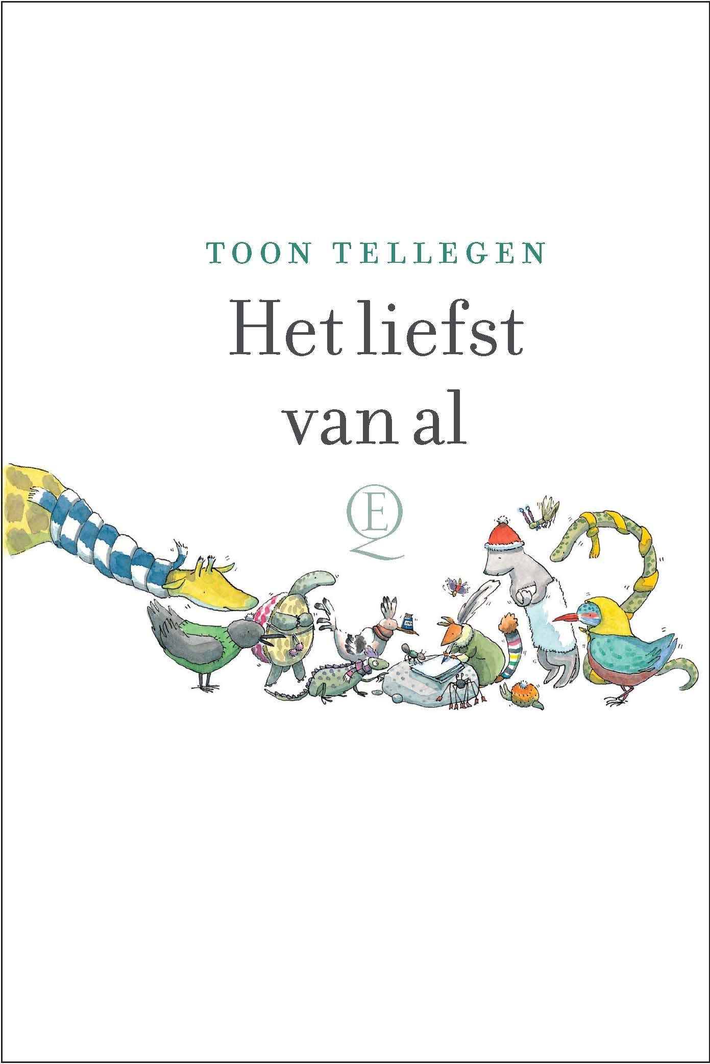 Wonderbaar Amazon.fr - Het liefst van al - Tellegen, Toon - Livres QL-86