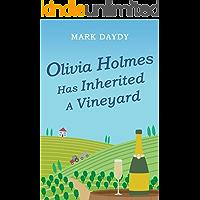 Olivia Holmes Has Inherited A Vineyard