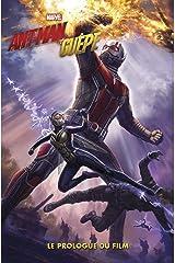 Ant-man et la guepe - le prologue du film Paperback