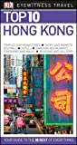 Top 10 Hong Kong (DK Eyewitness Travel Guide)