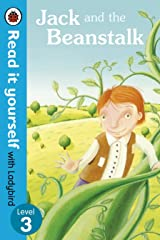 Jack and the Beanstalk - Read it yourself with Ladybird: Level 3 Kindle Edition