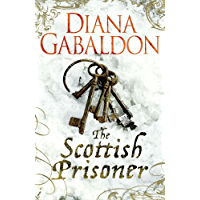 The Scottish Prisoner: A Lord John Grey Novel