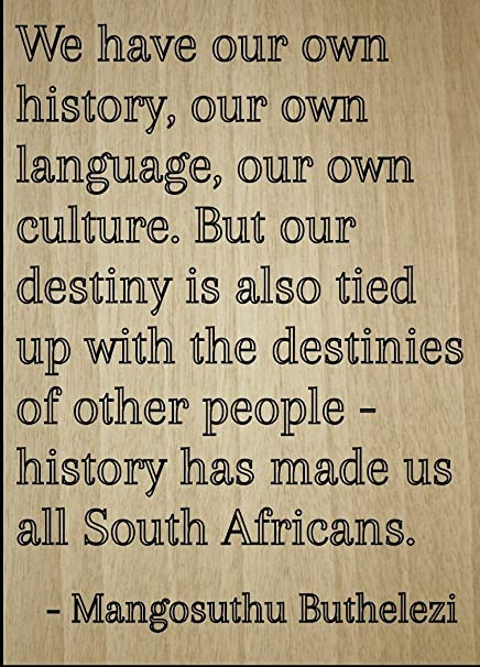 We Have Our Own History Our Own Quote By