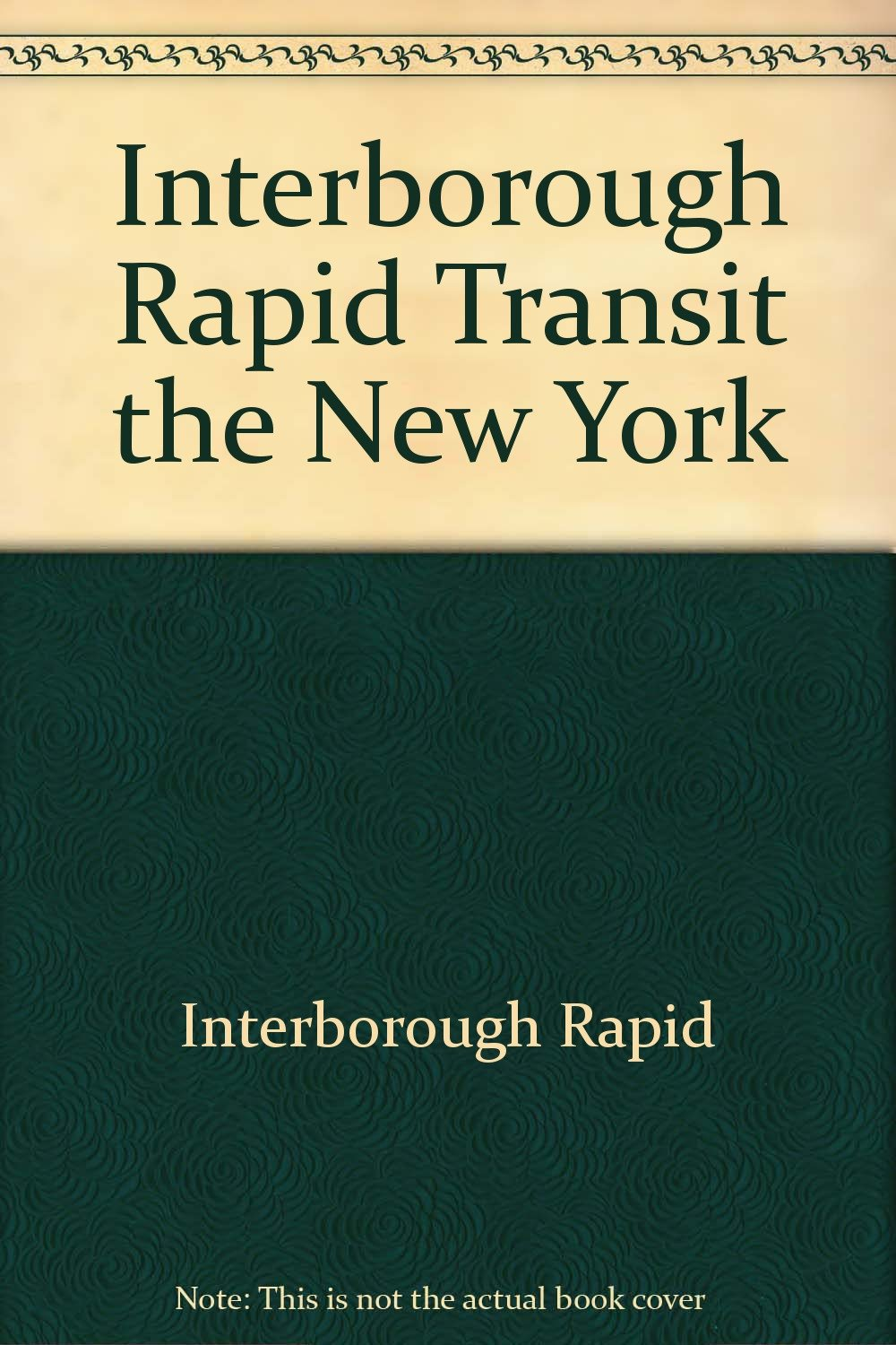 Interborough Rapid Transit the New York