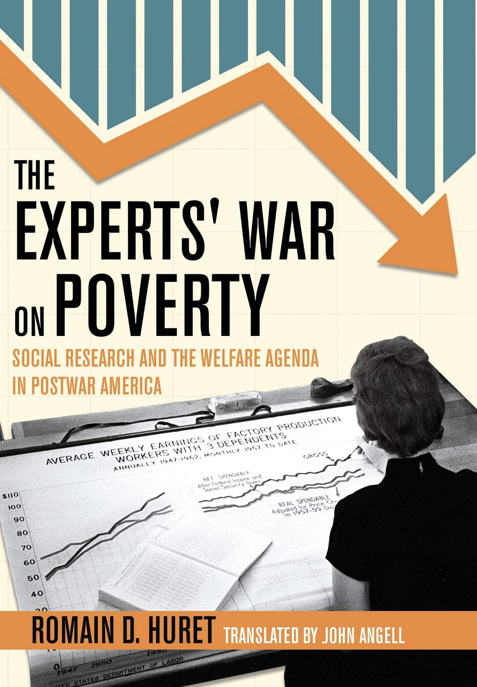 The Experts' War on Poverty: Social Research and the Welfare