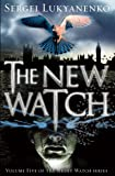 The New Watch: (Night Watch 5)