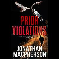 Prior Violations: Brazen Violations: Prequel (Betts & Walker Book 1)