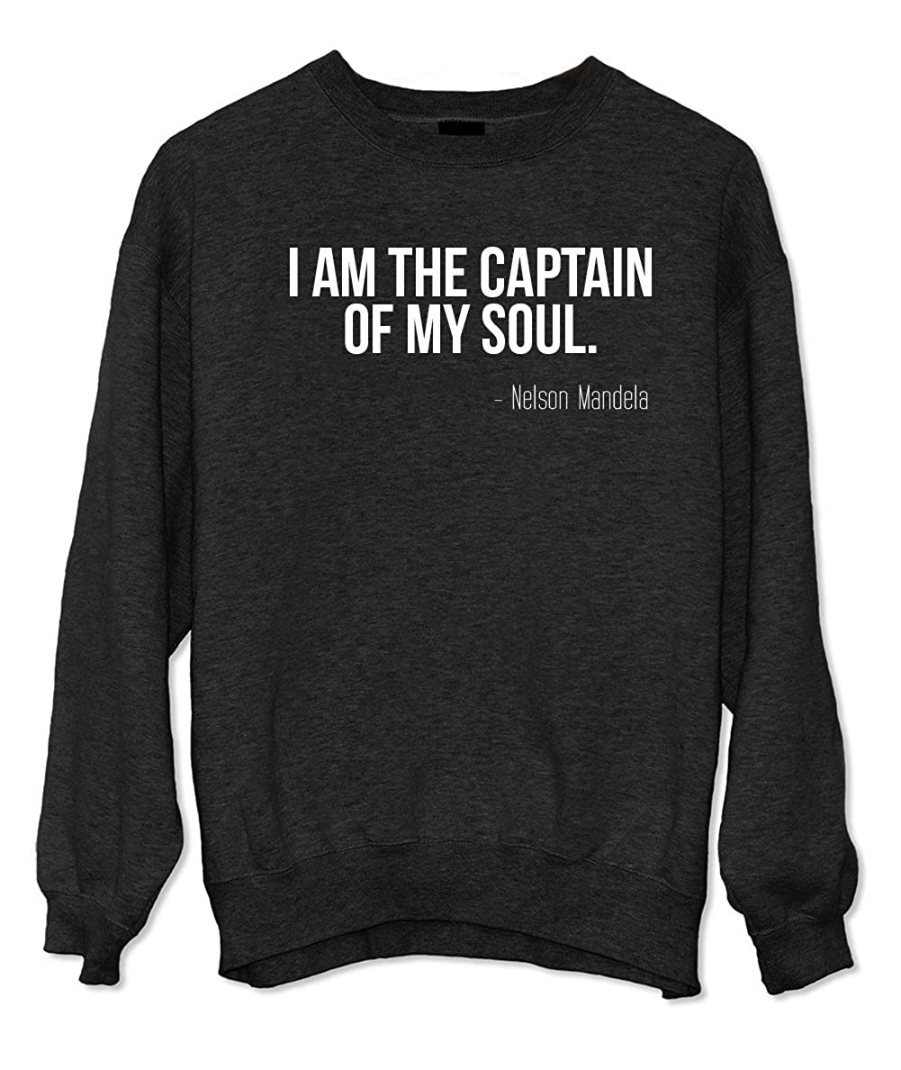 I Am The Captain Of My Soul Nelson Mandela Quote Sweatshirt Black Xx