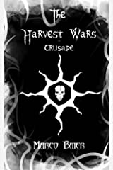 Crusade (The Harvest Wars, Part 2) Kindle Edition