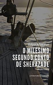 O Milésimo Segundo Conto de Sherazade
