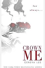 Crown Me (Royals Saga Book 3) Kindle Edition