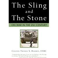 The Sling and the Stone: On War in the 21st Century (Zenith Military Classics)