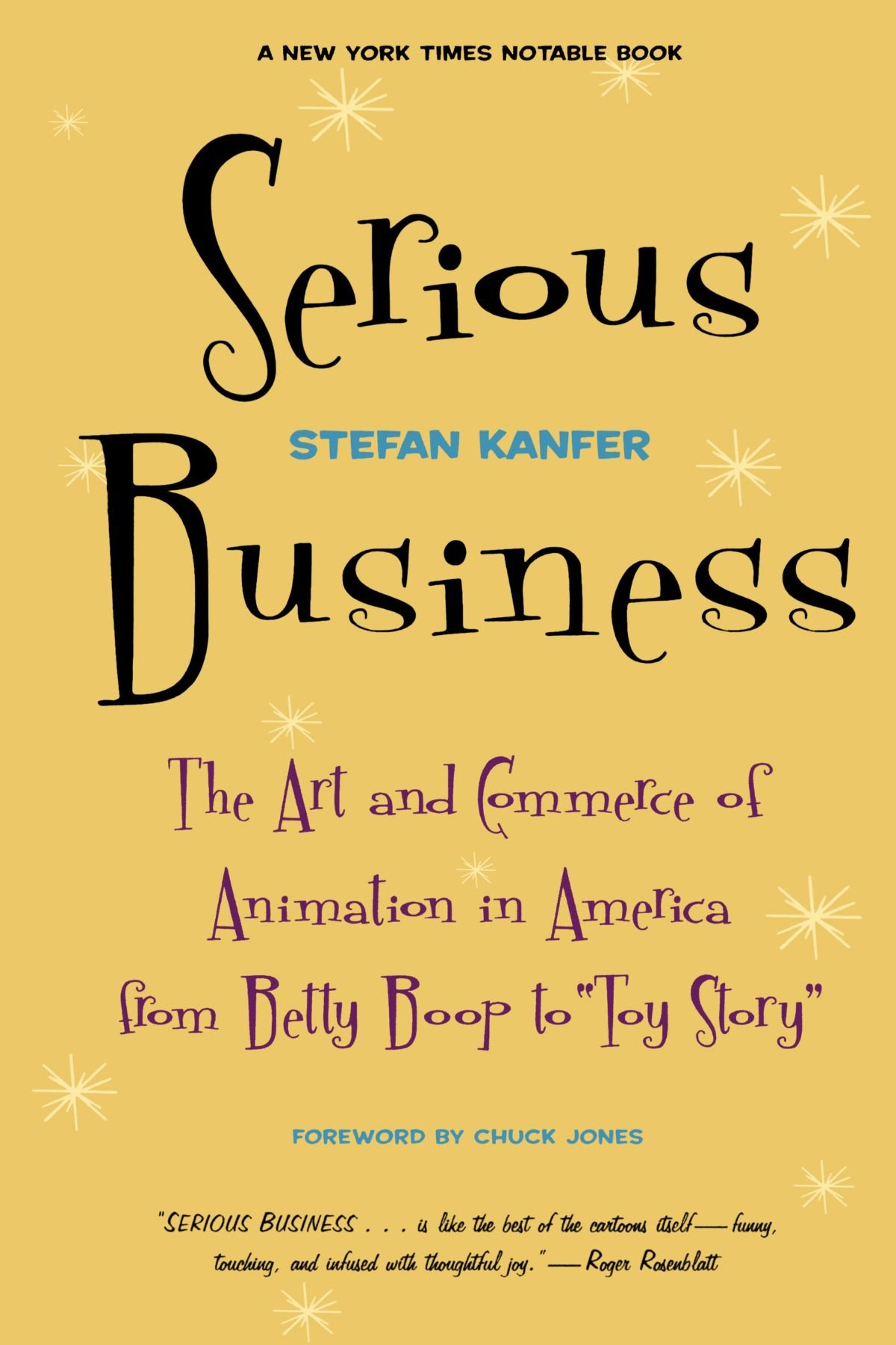 Download Serious Business: The Art And Commerce Of Animation In America From Betty Boop To Toy Story pdf