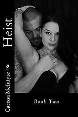 Heist (Book 2) Kindle Edition