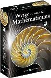 Voyage au coeur des mathématiques