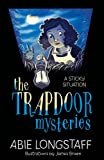 A Sticky Situation: Book 1 (The Trapdoor Mysteries)