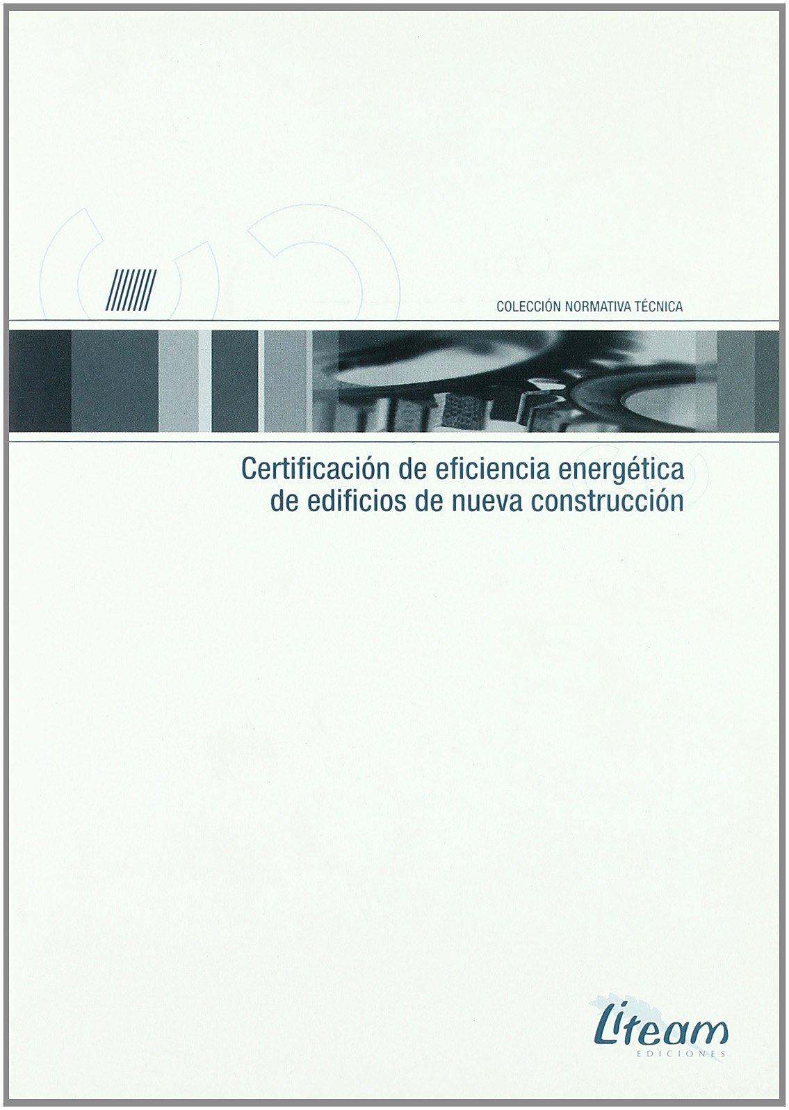 Certificacion de eficiencia energetica de edificios de nueva