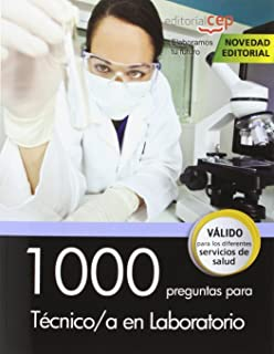 Oposiciones a Técnico de Laboratorio. 1.600 preguntas de ...