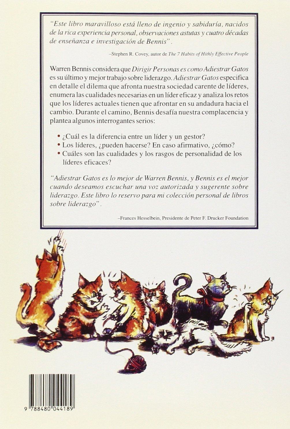 Dirigir personas es como adiestrar gatos: Warren Bennis: 9788480044189: Amazon.com: Books