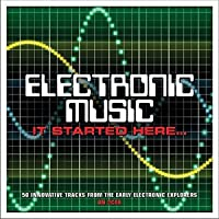 Electronic Music It Started Here / Various