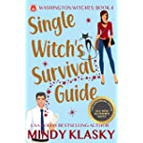 Single Witch's Survival Guide: 15th Anniversary Edition (Washington Witches)