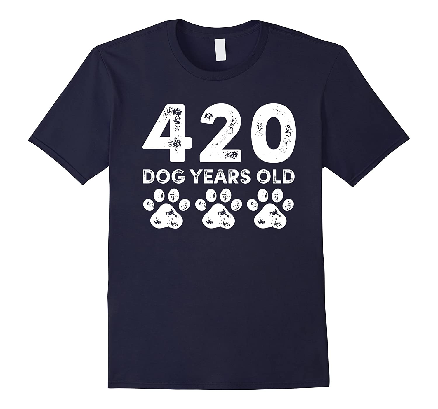 420 Dog Years Old - Funny 60th Birthday T-Shirt-TH