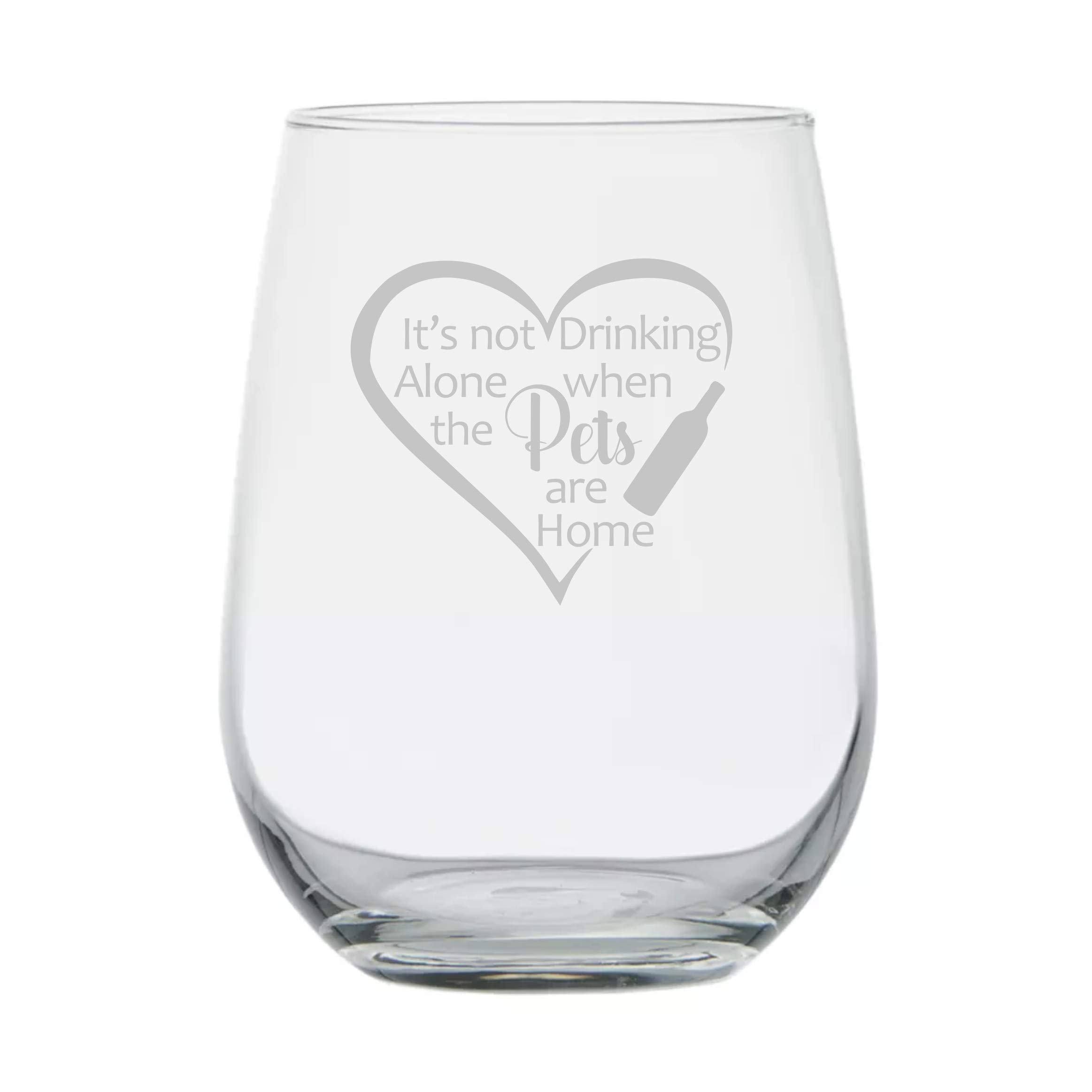 Animal Lover Gifts ★ It's Not Drinking Alone when the Pets are Home ★ 17 oz Dishwasher Safe ★ Funny Wine Glass ★ Animal Rescue ★ Gift for Dog Lover ★ Birthday Glass ★ Couples Anniversary