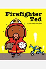 Firefighter Ted Kindle Edition