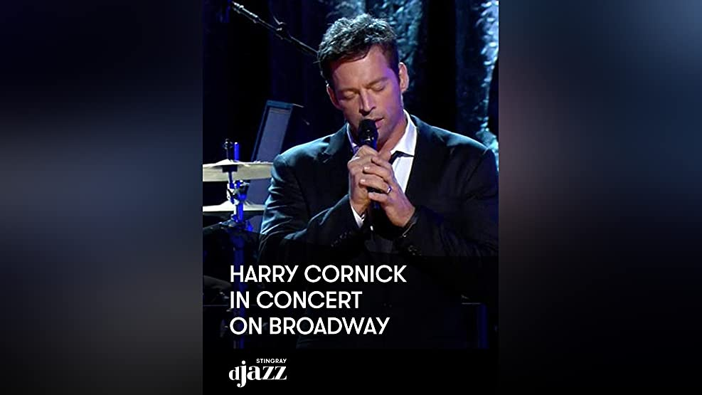 Harry Connick Jr.: In Concert - On Broadway