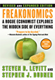 Freakonomics Rev Ed: A Rogue Economist Explores the Hidden Side of Everything