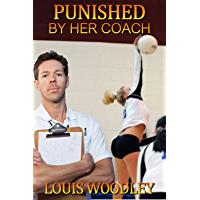 Punished by Her Coach: schoolgirl spanking stories (English Edition)