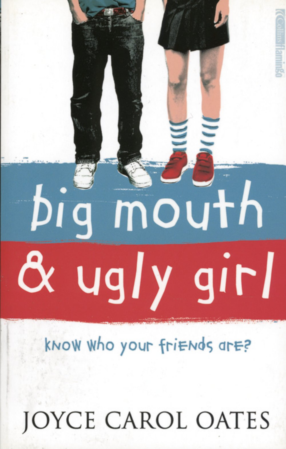 Big Mouth and Ugly Girl. Know who your friends are?